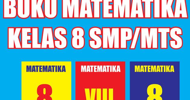 Buku Matematika Kelas 8 Semester 1 2 Lengkap