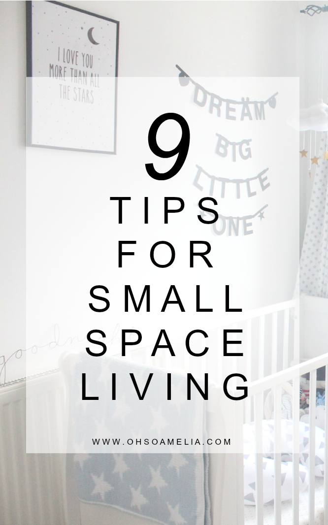 Here are 9 tips for making the most out of a small space