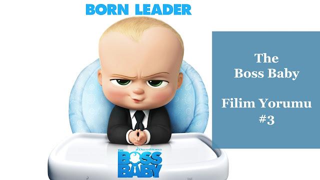 Filim Yorumu #3: The Boss Baby