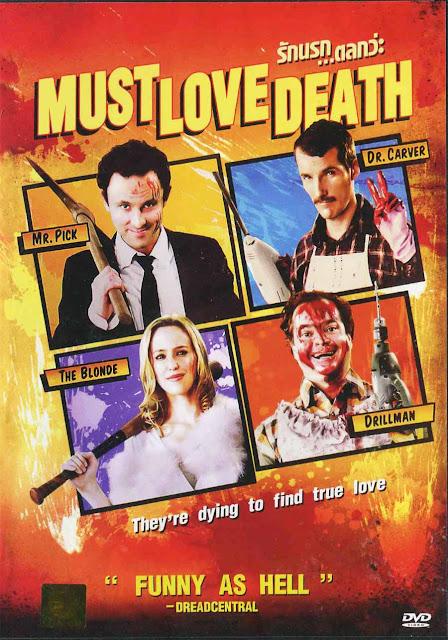 Must Love Death รัก..นรก!!! ตลกว่ะ
