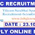 Vikram Sarabhai Space Centre (VSSC) Recruitment 2017 For 30 Scientist/Engineer Various Posts