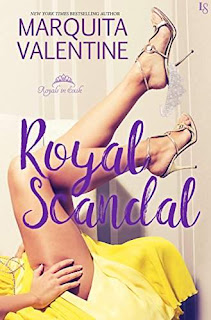 Royal Scandal: A Royals in Exile Novel by Marquita Valentine