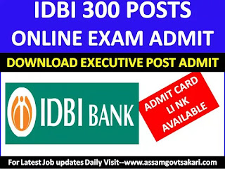 IDBI Executive Admit Card 2019-Total 300-Download Now Link Available