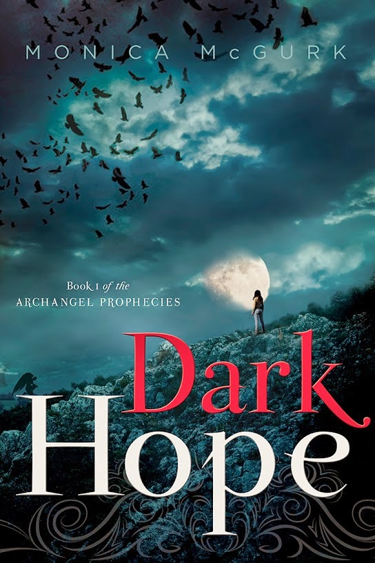 Dark Hope: Book One of the Archangel Prophecies, Book Cover