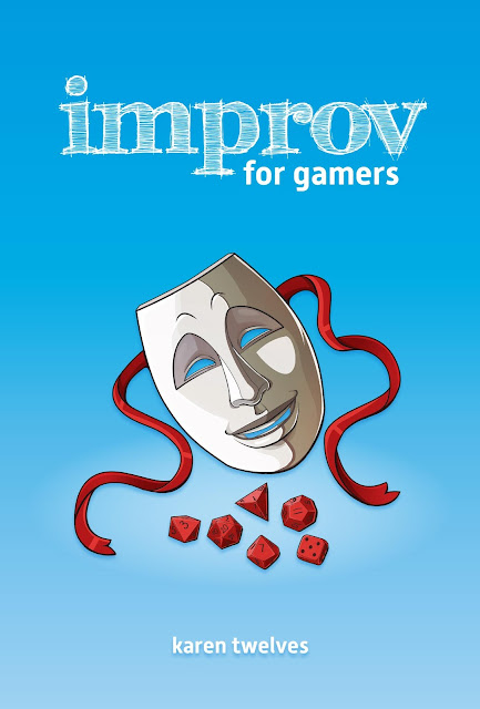 The improv for gamers cover with a traditional actor's mask and dice on the cover.