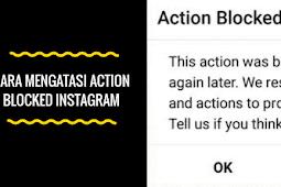 5 Cara Mengatasi Action Blocked pada Instagram 100% Berhasil