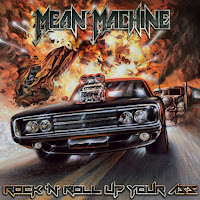 "Mean Machine - ""Rock 'n' Roll Up Your Ass"""
