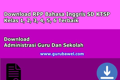 Download RPP Bahasa Inggris SD KTSP Kelas 1, 2, 3, 4, 5, 6 Terbaik