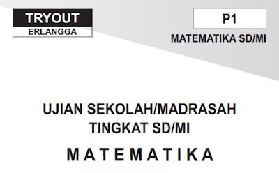 Download Paket 1 Soal Dan Kunci Jawaban To Ujian Sekolah Madrasah Tingkat Sd Mi Matematika Penerbit Erlangga