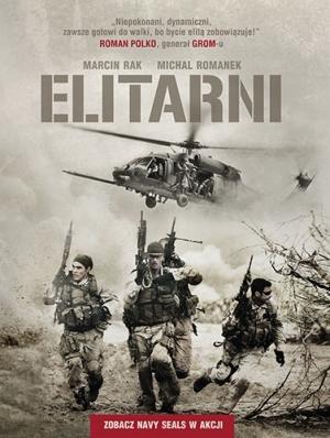 Elitarni. Zobacz Navy SEALs w akcji -  Marcina Raka i Michała Romanka