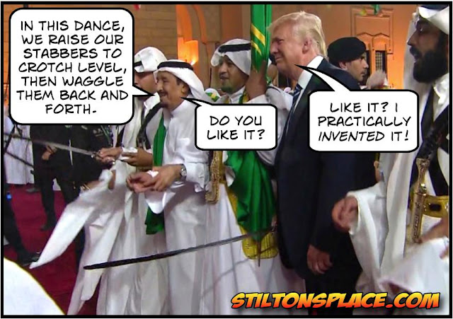 stilton's place, stilton, political, humor, conservative, cartoons, jokes, hope n' change, trump, middle east, sword dance, saudi arabia, testosterone, phallic