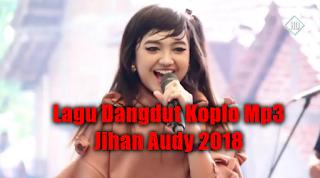 Kumpulan Lagu Jihan Audy Terbaru Mp3 Terlengkap 2018 Full Rar, Jihan Audy, Dangdut Koplo,