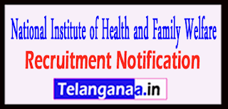 NIHFW National Institute of Health and Family Welfare Recruitment Notification 2017 Last Date 24-04-2017