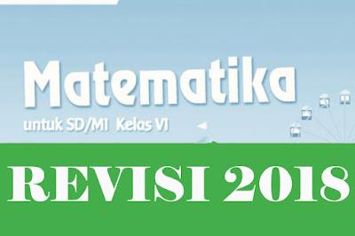 Buku Matematika Kelas 6 Kurikulum 2013 Revisi 2018 Semester 1