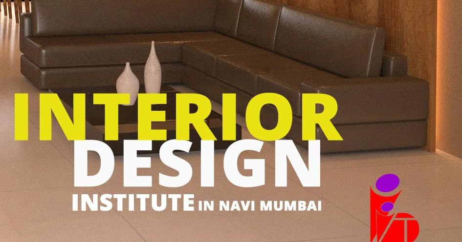 Interior Design Institute In Navi Mumbai
