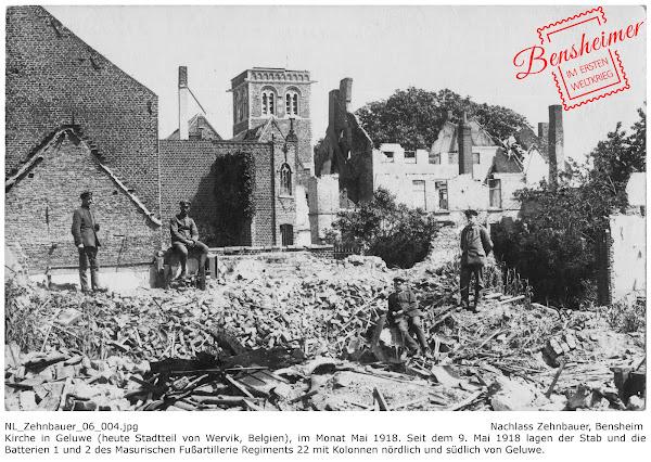 NL_Zehnbauer_06_004.jpg; Nachlass Zehnbauer, Bensheim; Kirche in Geluwe (heute Stadtteil von Wervik, Belgien), im Monat Mai 1918. Seit dem 9. Mai 1918 lagen der Stab und die Batterien 1 und 2 des Masurischen Fußartillerie Regiments 22 mit Kolonnen nördlich und südlich von Geluwe. Digitalisierung: Frank-Egon Stoll-Berberich 2017 ©.