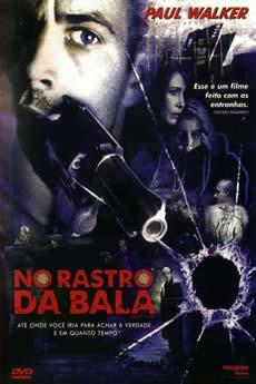 No Rastro da Bala Download