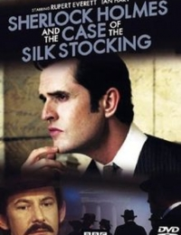 Sherlock Holmes and the Case of the Silk Stocking | Bmovies