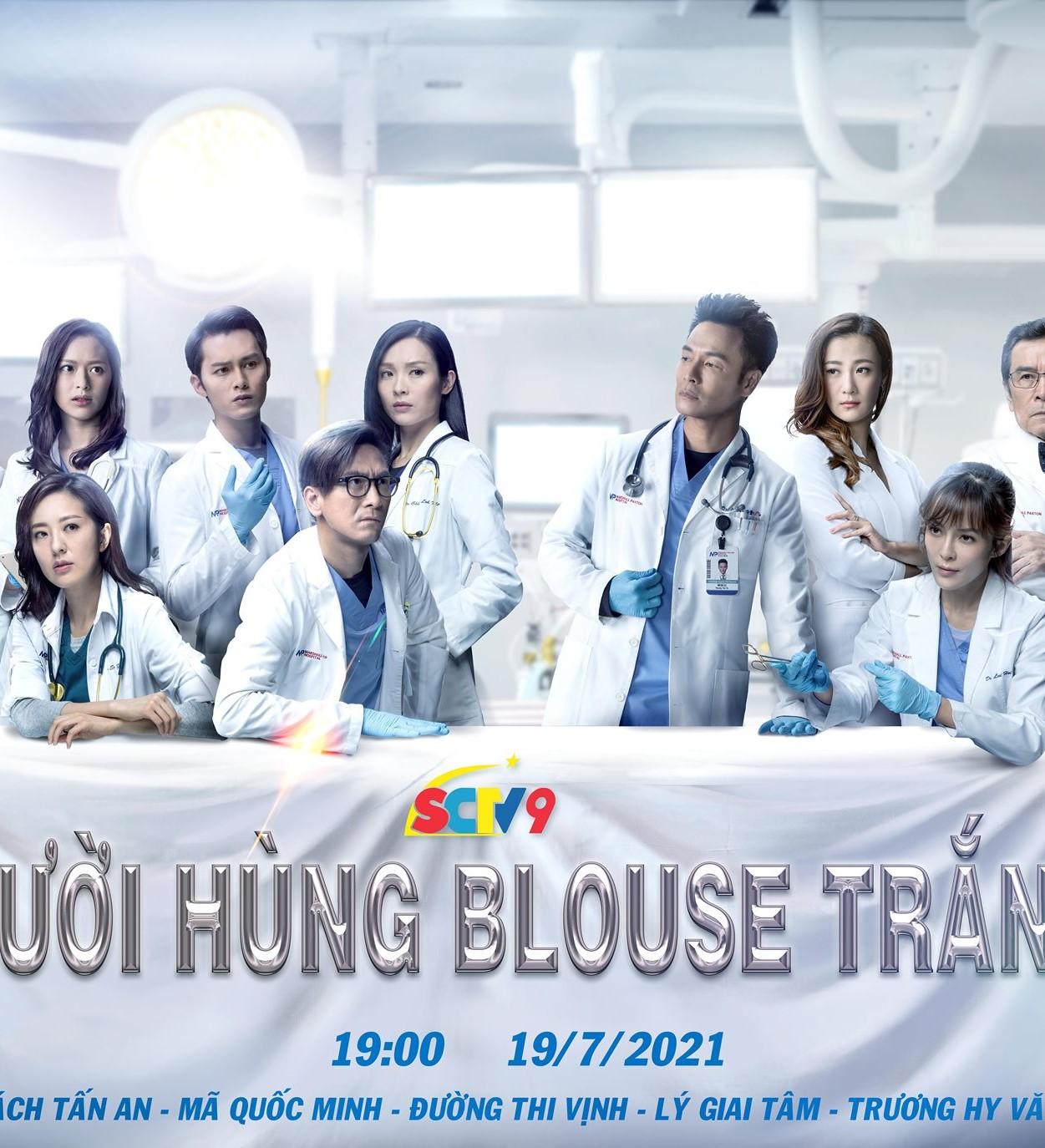 Người Hùng Blouse Trắng - Kênh SCTV9 (2021)