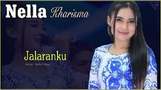 Lirik Lagu Jalaranku (Dan Artinya) - Nella Kharisma