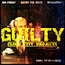 Cloud City Projects feat. Don Streat, Gatsby the Great & Revalation - Guilty