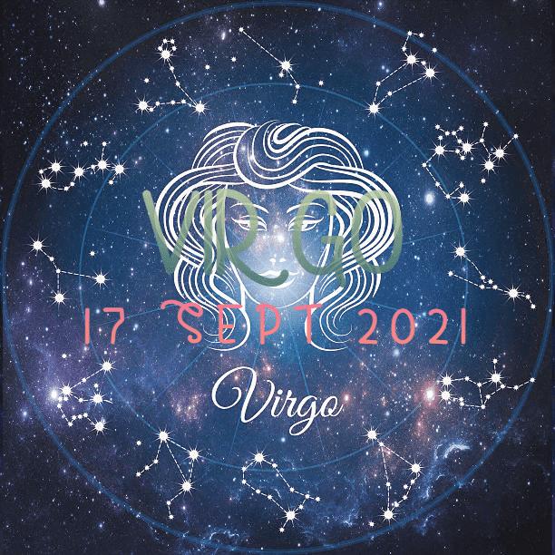 ZODIAK Hari ini VIRGO 17 September 2021
