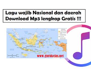 Kumpulan Daftar lagu wajib Nasional dan daerah Link download Mp3 lengkap