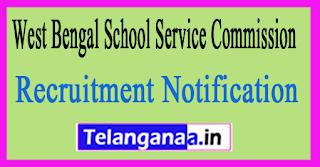 West Bengal School Service Commission WBCSSC Recruitment Notification 2017