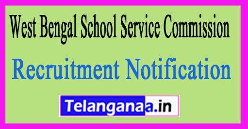 West Bengal School Service Commission WBCSSC Recruitment