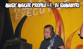 Music maker Profile - DJ Sumantri