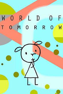 the world of tomorrow essay