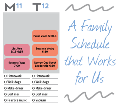 Creating a weekly family schedule