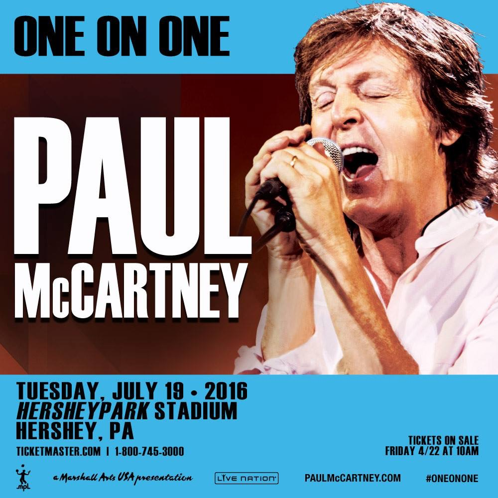 CONCERT PREVIEW Paul McCartney At Hersheypark Stadium Hershey PA July 19 2016
