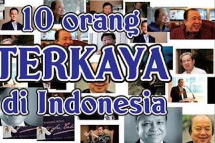 Ini Daftar dan Profil 10 Orang Terkaya di Indonesia Tahun 2019: Bos Rokok No 1