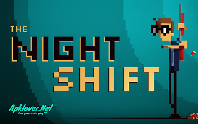 The Night Shift APK