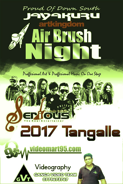 SERIOUS AIR BRUSH NIGHT AT TANGALLE 2017