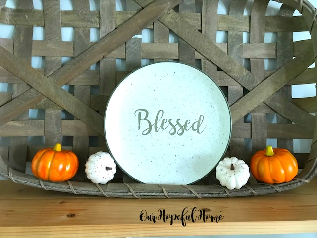 fall decor blessed plate pumpkins tobacco basket
