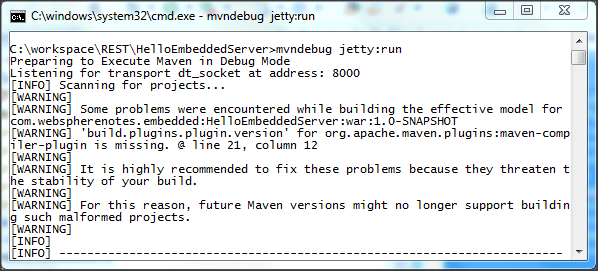 Sunil's Notes: Debugging your code using Embedded Jetty in Maven