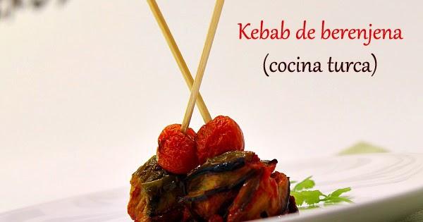 Islim kebab o kebab de berenjena Cocina Turca  El Saber