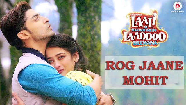 Rog Jaane Lyrics (Mohit Version) - Gurmeet | LKSMLD