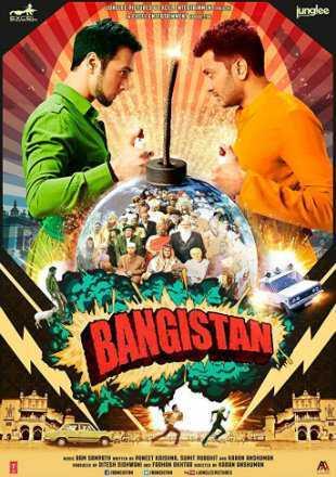 Bangistan 2015 Full Hindi Movie Download HDRip 720p ESub