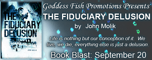 http://goddessfishpromotions.blogspot.com/2016/09/book-blast-fiduciary-delusion-by-john.html