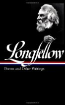 Henry Wadsworth Longfellow - Poems and Other Writings