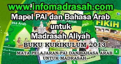 Buku Pegangan Guru dan Buku Siswa Mapel PAI dan Bahasa Arab Untuk Madrasah Aliyah  Buku Pegangan Guru dan Buku Siswa Mapel PAI dan Bahasa Arab Untuk Madrasah Aliyah (MA)