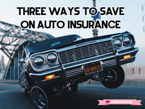 Three Ways to Save on Auto Insurance