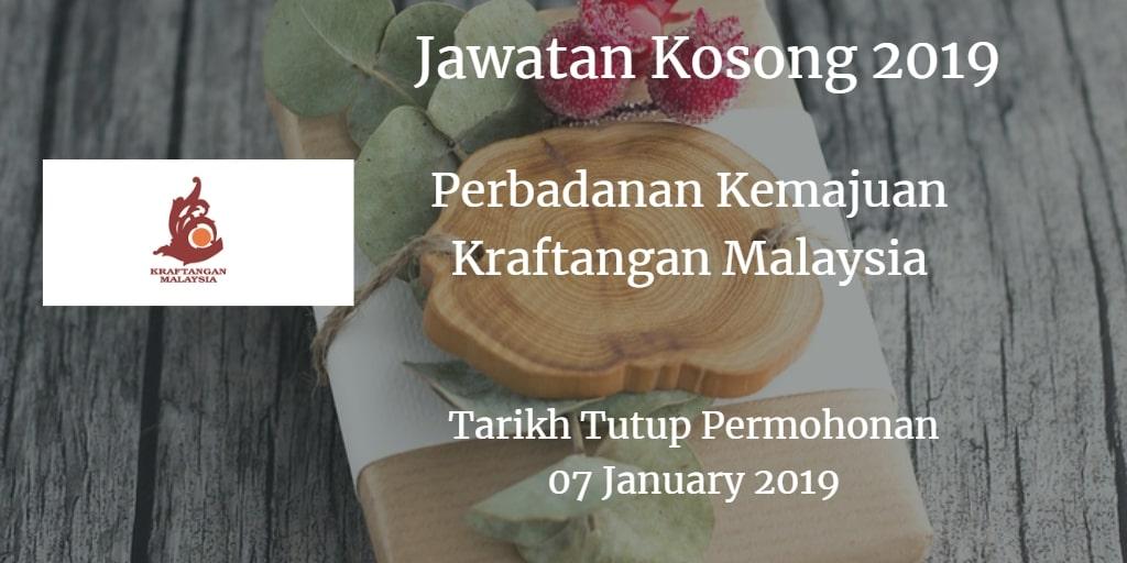 Jawatan Kosong Perbadanan Kemajuan Kraftangan Malaysia 07 January 2019