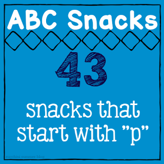 letter of the week snacks, foods that start with p, abc snacks, zucchini summer blog