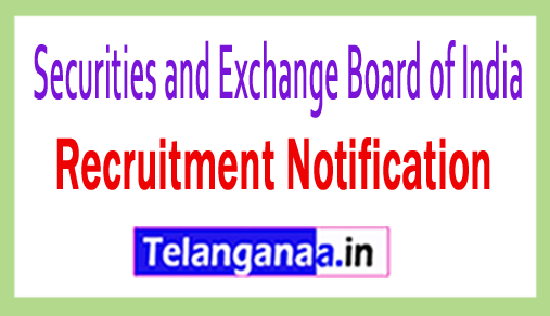 Securities and Exchange Board of India SEBI Recruitment