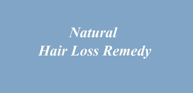Natural Hair Loss Remedy