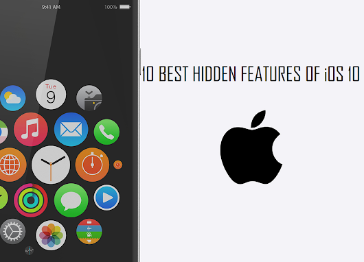 10 Best Hidden Features of iOS 10 -  Top10 Central